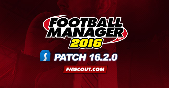 News - Football Manager 2016 Patch 16.2.0