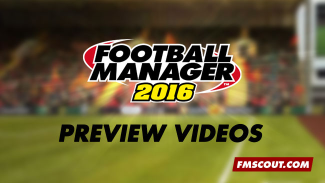 News - Football Manager 2016 Preview Videos