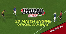 Football Manager 2017 3D Match Engine Preview