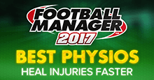 Football Manager 2017 Best Physios