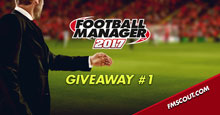 Football Manager 2017 Giveaway #1