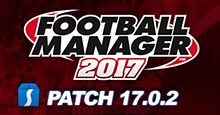 Football Manager 2017 Patch 17.0.2 - Hotfix Update for Beta