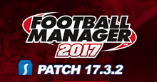 Football Manager 2017 Patch 17.3.2 - Hotfix