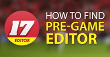 How to find and download the official FM17 Pre-Game Editor