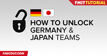 FM17 Unlock Germany & Japan national teams