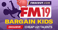 Football Manager 2019 Bargain Wonderkids & U21 Talents