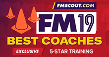 Football Manager 2019 Best Coaches for 5-Star Training