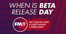 When is FM19 Beta Release Day