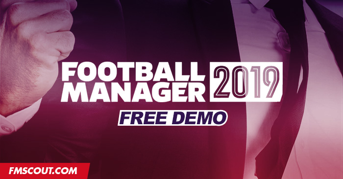 News - Football Manager 2019 Free Demo