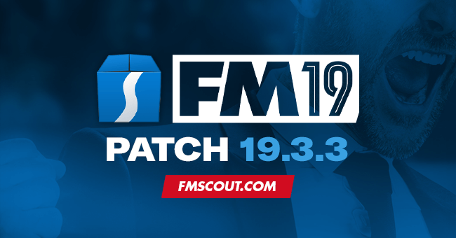 News - Football Manager 2019 Patch 19.3.3 - Hotfix Update