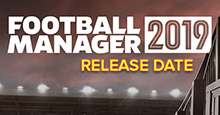 Football Manager 2019 Release Date