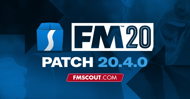 News - Football Manager 2020 Patch 20.4.0 - February Transfer Data Update