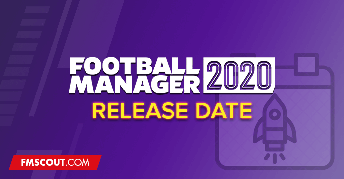News - FM20 Release Day - Football Manager 2020 Release Date