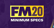 Football Manager 2020 Minimum System Requirements