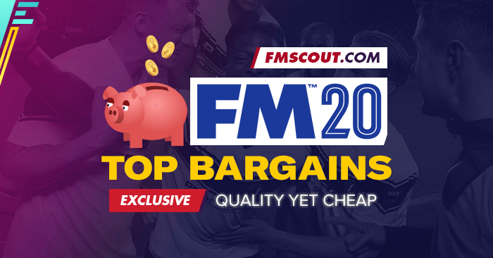 FM 2020 Best Players - Football Manager 2020 Top Bargains