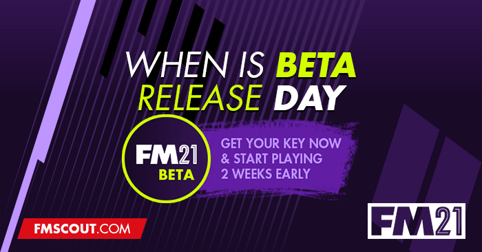 News - When is FM21 Beta Release Day