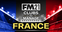 FM21 Clubs to Manage: France