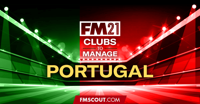 Club Insights - FM21 Clubs to Manage: Portugal