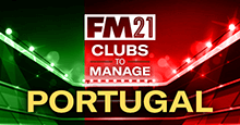 FM21 Clubs to Manage: Portugal
