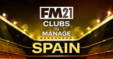 FM21 Clubs to Manage: Spain