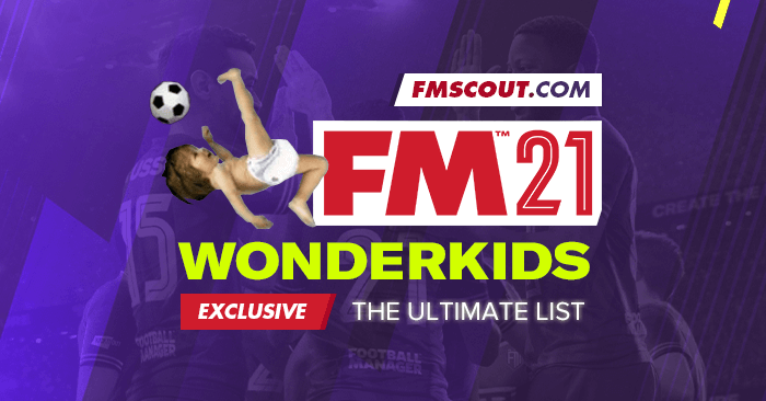 Football Manager 2021 Wonderkids Fm Scout