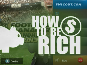 How to be rich in Football Manager Handheld 2013