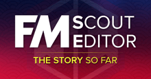 The story behind FM Scout Editor