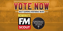 Vote for FM Scout in the Football Blogging Awards