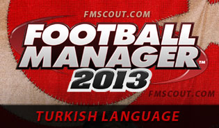 Football Manager 2013 will ship with Turkish language