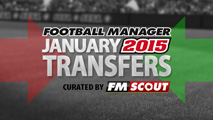 Football Manager 2015 January Transfer Updates