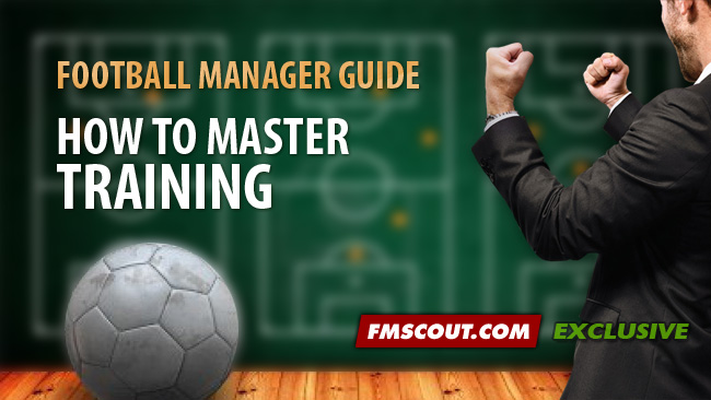 How To Master Training On Football Manager