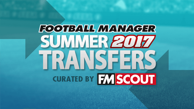 News - Football Manager 2017 Summer Transfer Updates