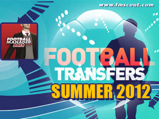 Football Manager 2012 Summer Transfer Updates