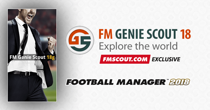 News - FM Genie Scout for FM18 is confirmed