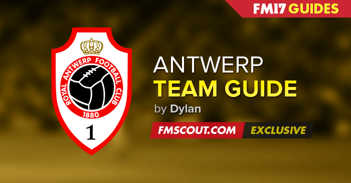 Team Guides - Antwerp guide for FM17