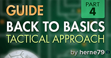 Back to Football Managers Basics - 04 - Tactical Approach