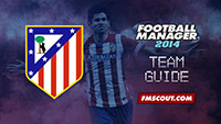 Atletico Madrid guide for FM14