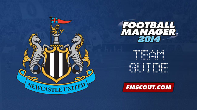 Team Guides - Newcastle United Guide For FM14