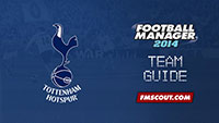 Tottenham Hotspur guide for FM14