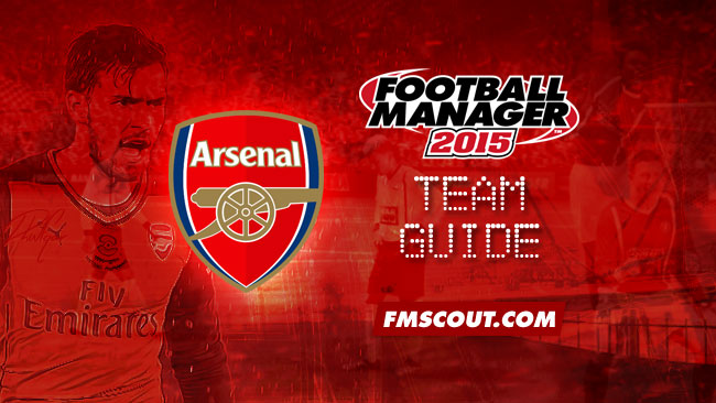 Team Guides - Arsenal guide for FM15