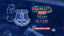 Everton - Team Guide for FM15