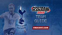 Tottenham Hotspurs Team Guide for FM15