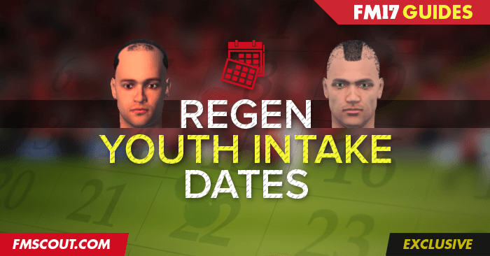 Football Manager Guides - Football Manager 2017 Regen / Newgen Youth Intake Dates