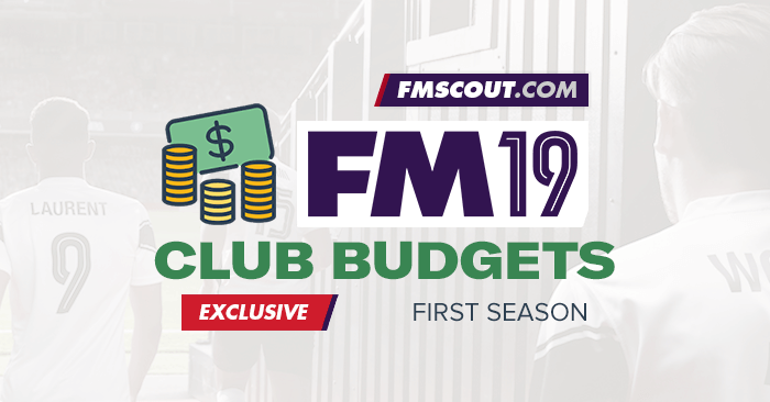 football manager 2019 starting transfer wage budgets fm scout