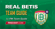 Real Betis Guide for FM20
