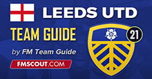 LEEDS UNITED - FM21 Team Guide - The Lucas Radebe Challenge
