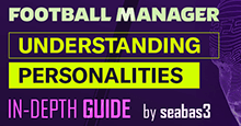 Guide to Player Personalities on Football Manager