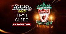Liverpool FC Guide for FM16