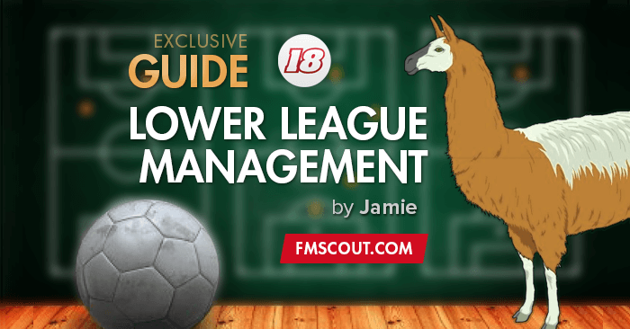 LLM Guide for Football Manager 2018 by Jamie | FM Scout