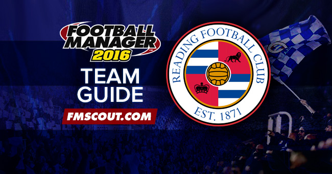 Team Guides - Reading FC Guide for FM16